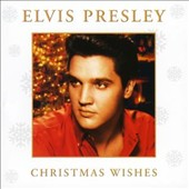 Elvis Presley: Christmas Wishes