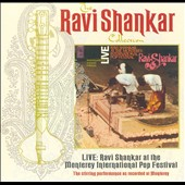 Ravi Shankar: At the Monterey International Pop Festival [Angel]