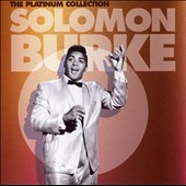Solomon Burke: The Platinum Collection