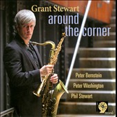 Grant Stewart: Around the Corner *