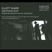 Elliott Sharp: Spectropia Suite