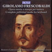 Frescobaldi: Complete Published Works For Keyaboard