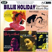 Billie Holiday: Body And Soul/Billie Holiday At Jazz At The Philharmonic/Music For Torching/Velvet Mood