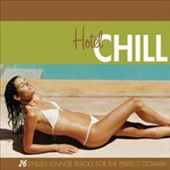 Various Artists: Hotel Chill [Digipak]