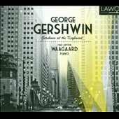 George Gershwin: Gershwin at the Keyboard / Ivar Anton Waagaard, piano
