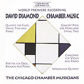 Diamond: Chamber Music / The Chicago Chamber Musicians