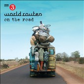 Various Artists: World Routes: On the Road