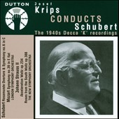 The 1940's Decca K Recordings: Schubert, Mozart & J. Strauss / Josef Krips