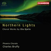 Northern Lights: Choral Works by Ola Gjeilo / Charles Bruffy, Phoenix Chorale