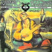 Baley: Orpheus Singing / New Juillard Ensemble