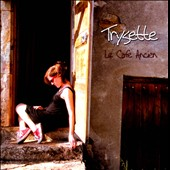 Trysette: Le Cafe Ancien