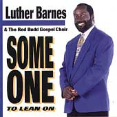 Luther Barnes: Someone to Lean On
