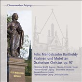 Mendelssohn: Psalmen un Motetten; Oratorium Christus / Christine Wolff, Martin Petzold