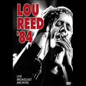 Lou Reed: Lou Reed: 84 Broadcast Archives [DVD]