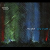 John Clark (French Horn): Song of Light [Digipak]