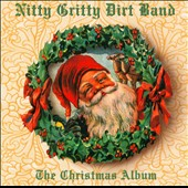 The Nitty Gritty Dirt Band: The Christmas Album