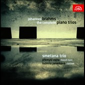 Brahms: The Complete Piano Trios / Smetana Trio; Premysl Vojta, French horn; Ludmila Peterkov&aacute;, clarinet