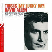 David Allen (Allyn~1): This Is My Lucky Day