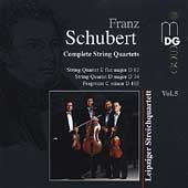 Schubert: Complete String Quartets Vol 5 / Leipzig Quartet