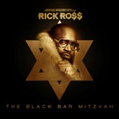 Rick Ross (Rap): Black Bar-Mitzvah