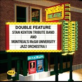 McGill Jazz Orchestra/Stan Kenton Tribute Band: Double Feature, Vol. 4
