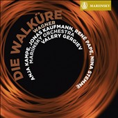 Wagner: Die Walkure / Anja Kampe, Nina Stemme, Ekaterina Gubanova, Jonas Kaufmann, Ren&eacute; Pape,  Mikhail Petrenko. Valery Gergiev