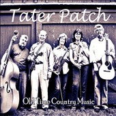 Tater Patch: Old Time Country Music