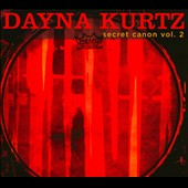 Dayna Kurtz: Secret Canon, Vol. 2 [Digipak]