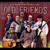 Franklin Ladies Aid Society: Old Friends [Digipak]