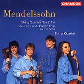 Mendelssohn: String Quartets 2 & 4, etc / Sorrel Quartet