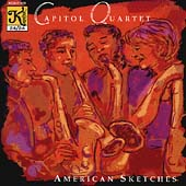 American Sketches / Capitol Quartet
