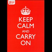 Keep Calm and Carry On [2-CD Longbox]