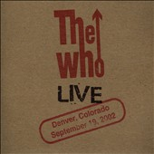 The Who: Live: Denver CO 9/19/02 [Slipcase]