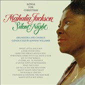 Mahalia Jackson: Silent Night: Songs for Christmas
