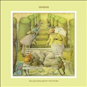 Genesis (U.K. Band): Selling England by the Pound