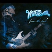 Vargas Blues Band: From the Dark [Digipak]