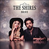 The Shires: Brave