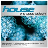 Various Artists: House the Bass Edition
