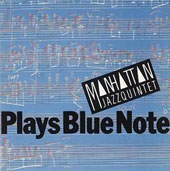 Manhattan Jazz Quintet: Plays Blue Note