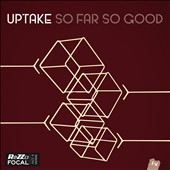 Uptake: So Far So Good [Digipak]
