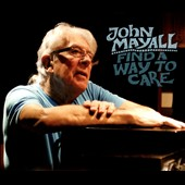 John Mayall: Find a Way to Care [Slipcase]