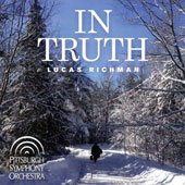 Lucas Richman (b.1935): 'In Truth' - Piano Concerto, 'In Truth'; Oboe Concerto; The Clearing; Pieces (3) for cello & orch. / Inbal Segev, cello; Cynthia DeAlmeida, oboe; Jeffrey Biegel, piano