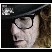 Bob Forrest: Survival Songs [Slipcase]