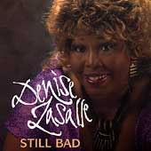 Denise LaSalle: Still Bad