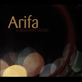 Arifa (Amsterdam)/Voices From the East: Live at the Bimhuis [Digipak]
