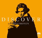 Discover Beethoven - Moonlight Sonata; Symphony No. 9; Fur Elise; and more / Suske Quartet; Deutsches SO Berlin, Kent Nagano; Leipzig Gewandhaus Orchestra & Choir, Franz Konwitschny
