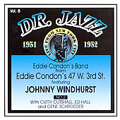Eddie Condon: Dr. Jazz Series, Vol. 8