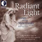Radiant Light - Songs for the Millennium / Trinity Choir