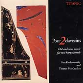 Pour 2 clavecins - Old and New Music for Two Harpsichords