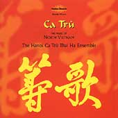 The Hanoi Ca Tru Thai Ha Ensemble: Ca Tru: Music of North Vietnam